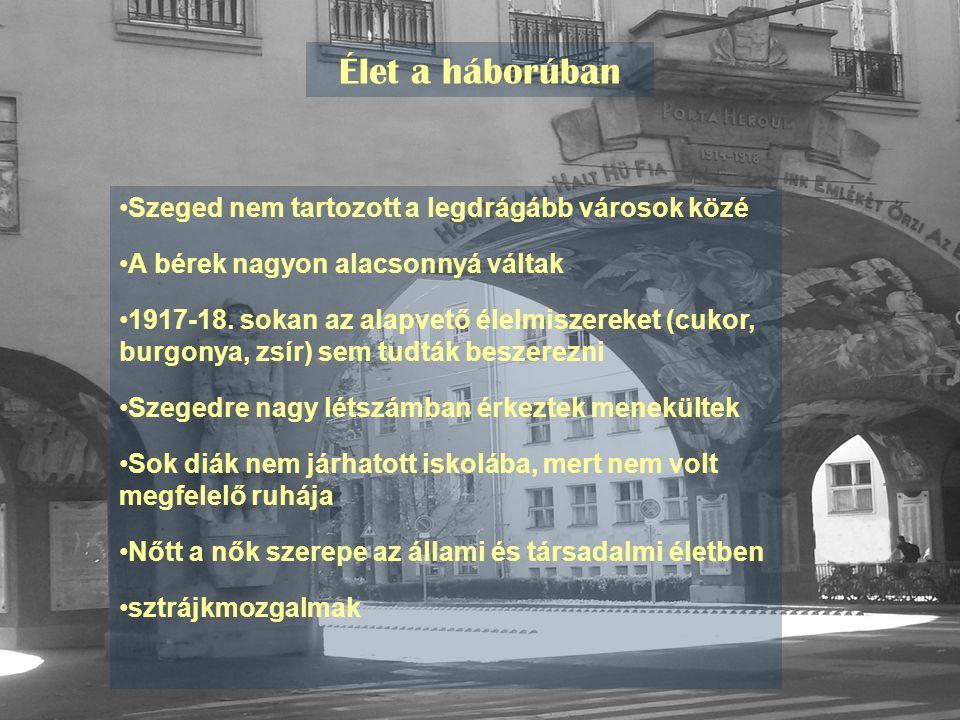 Élet a háborúban Szeged nem tartozott a legdrágább városok közé