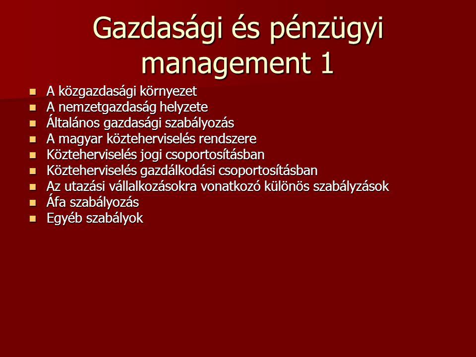 Gazdasági és pénzügyi management 1
