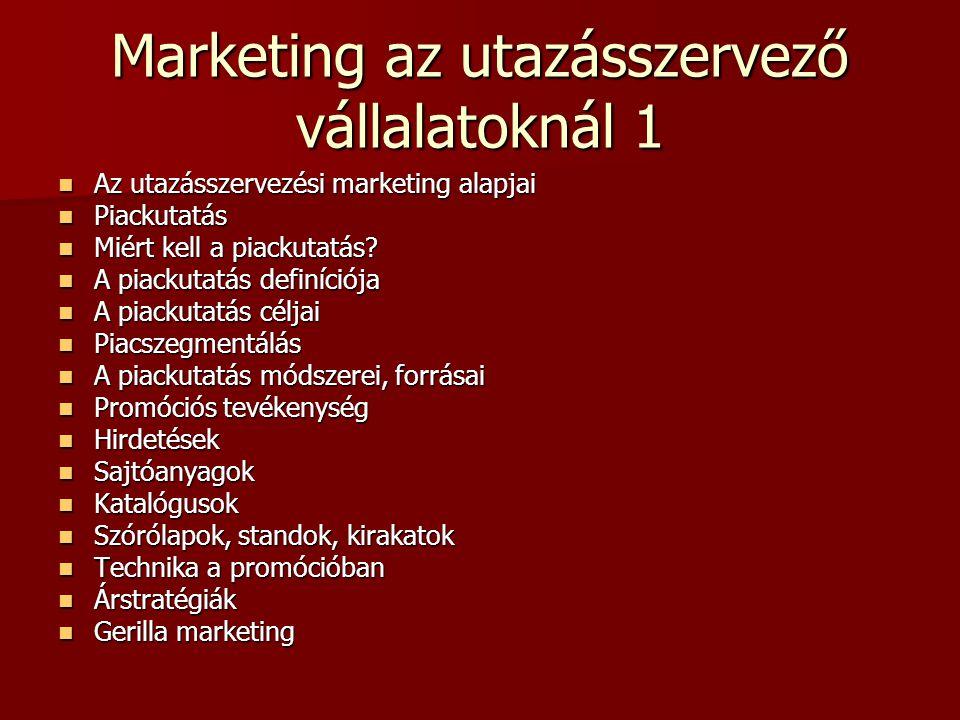 Marketing az utazásszervező vállalatoknál 1