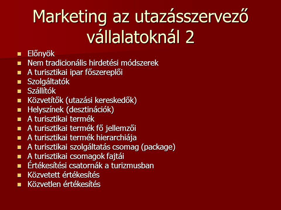 Marketing az utazásszervező vállalatoknál 2
