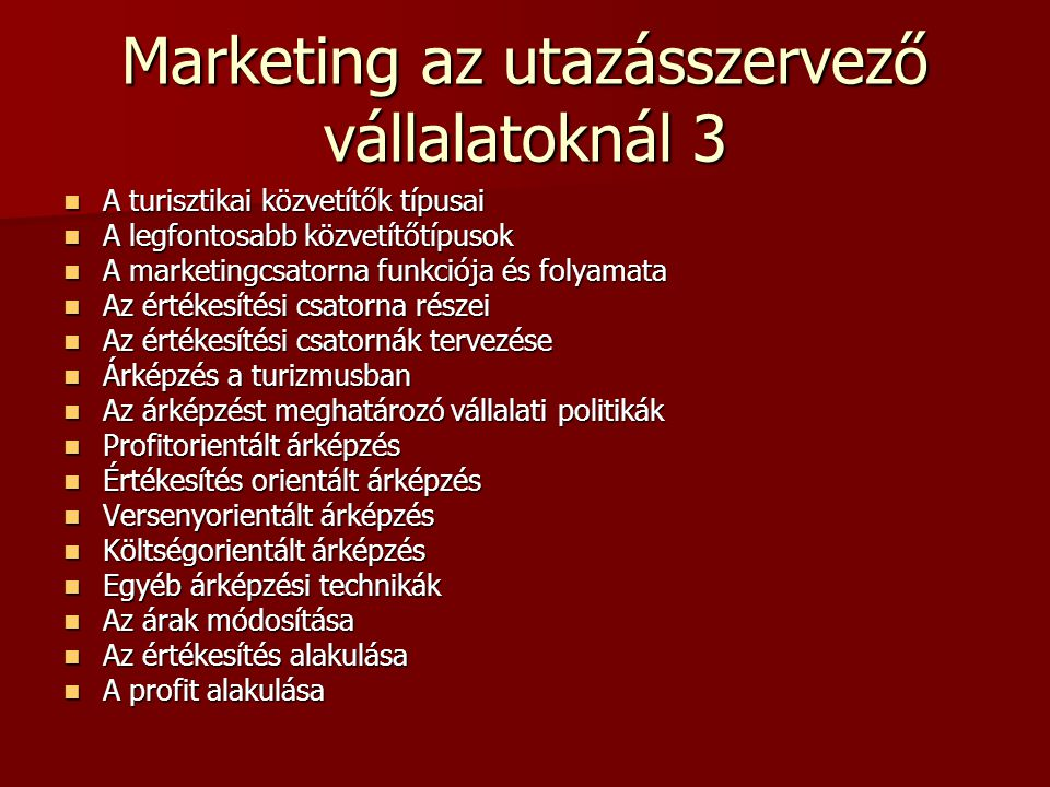 Marketing az utazásszervező vállalatoknál 3