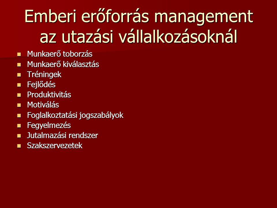 Emberi erőforrás management az utazási vállalkozásoknál