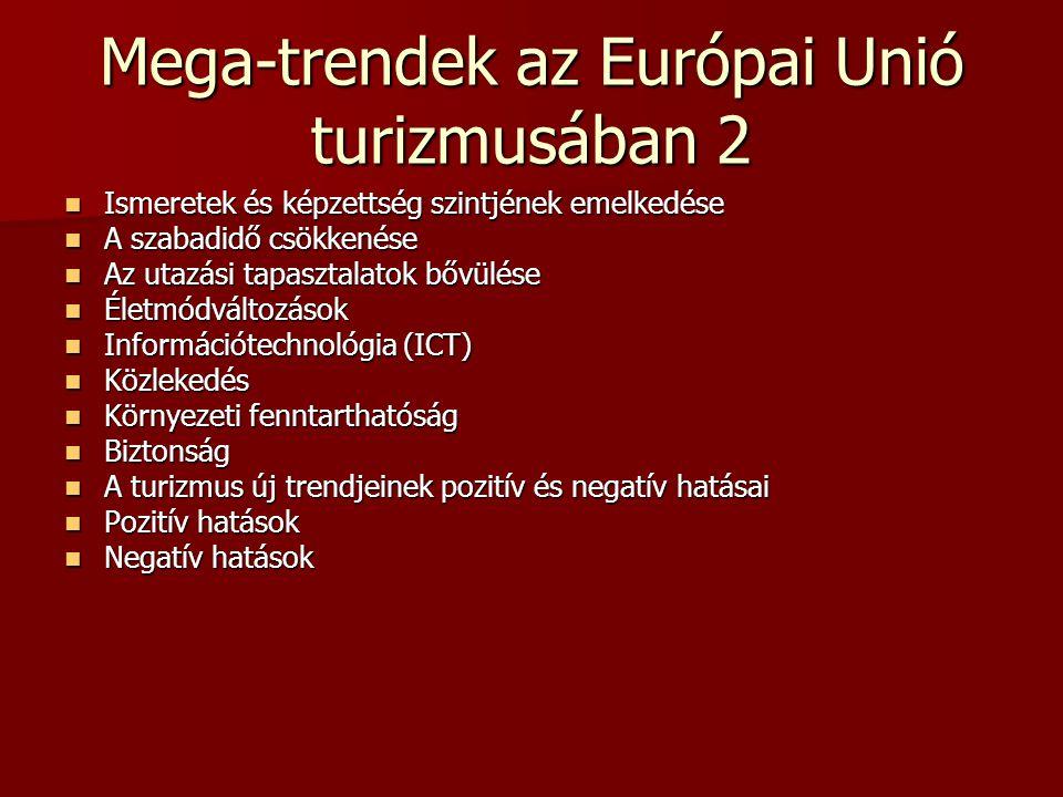 Mega-trendek az Európai Unió turizmusában 2