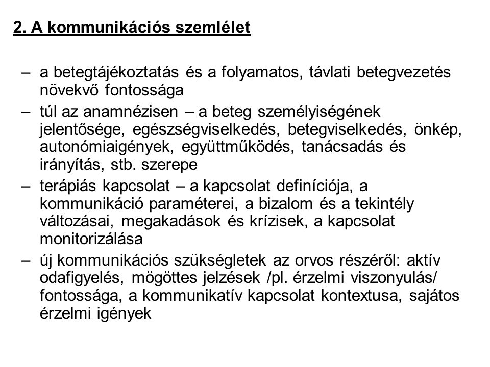 2. A kommunikációs szemlélet