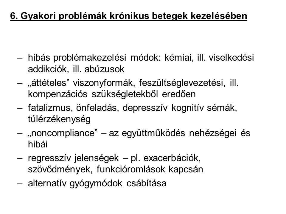 6. Gyakori problémák krónikus betegek kezelésében