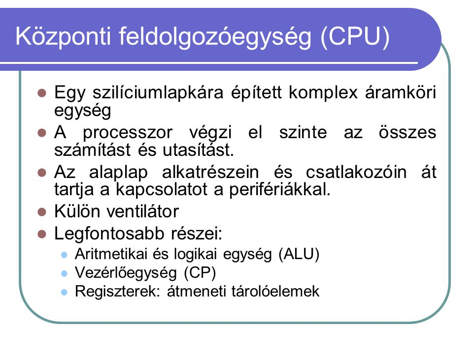 Központi feldolgozóegység (CPU)