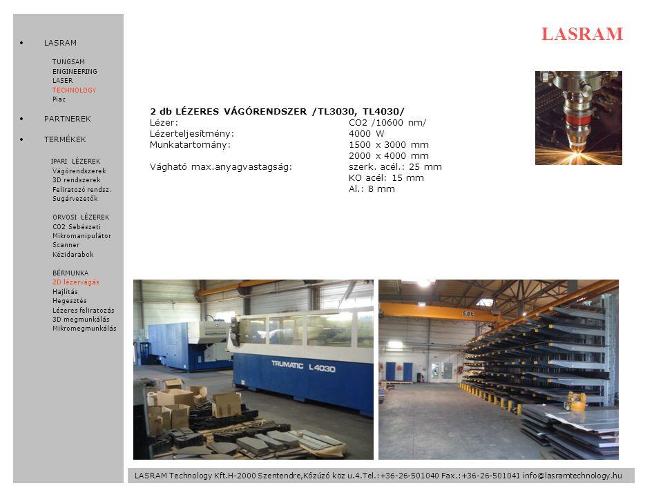 LASRAM 2 db LÉZERES VÁGÓRENDSZER /TL3030, TL4030/