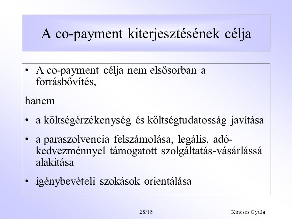 A co-payment kiterjesztésének célja
