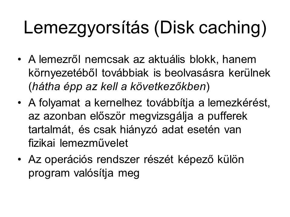 Lemezgyorsítás (Disk caching)