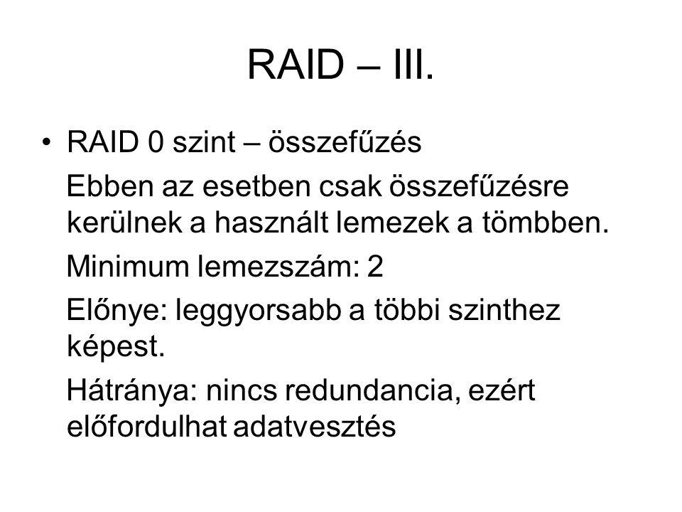 RAID – III. RAID 0 szint – összefűzés