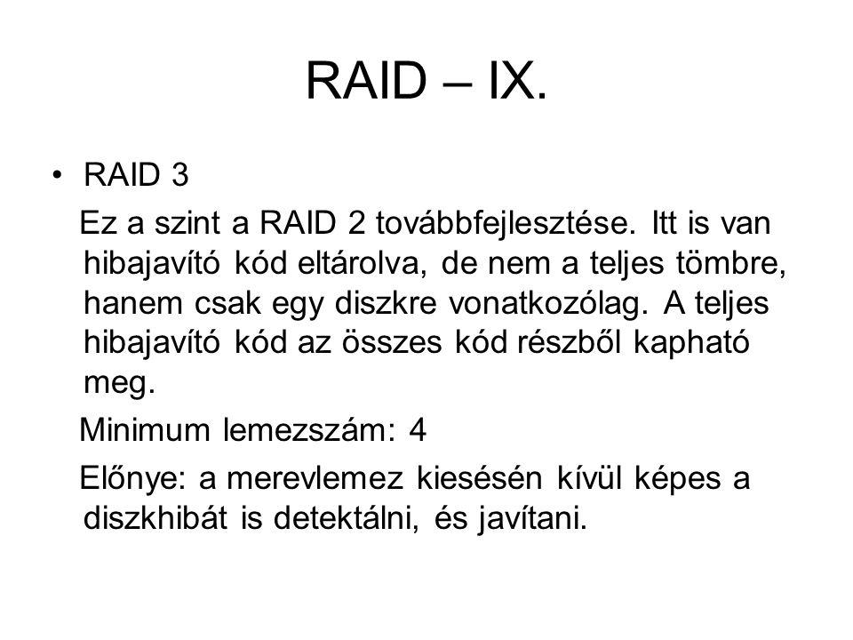 RAID – IX. RAID 3.