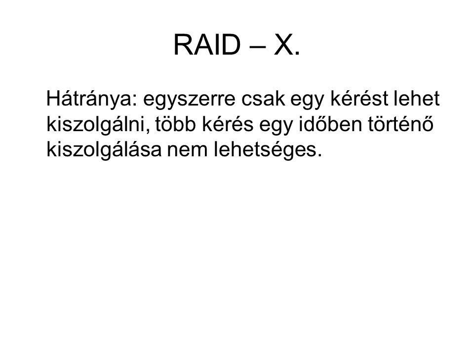 RAID – X.