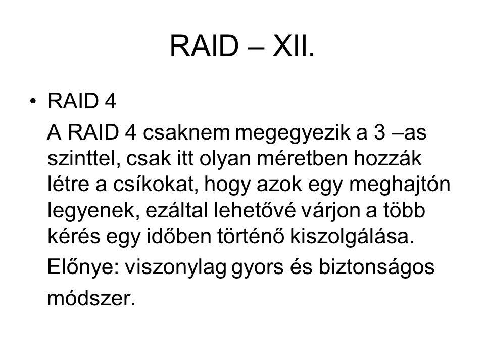 RAID – XII. RAID 4.