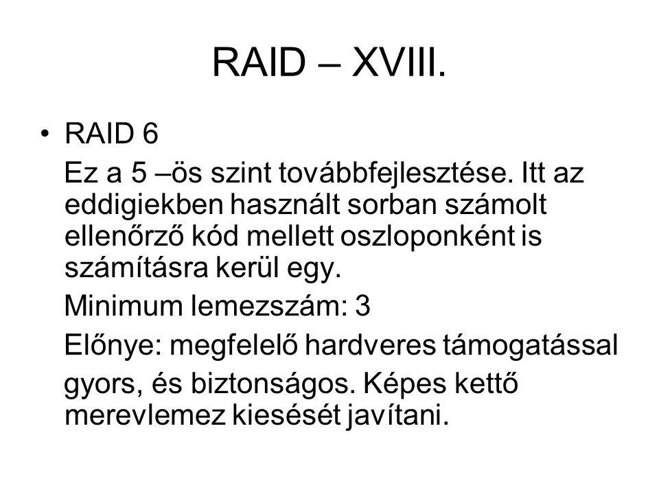 RAID – XVIII. RAID 6.