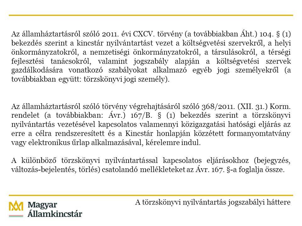 Az államháztartásról szóló 2011. évi CXCV. törvény (a továbbiakban Áht