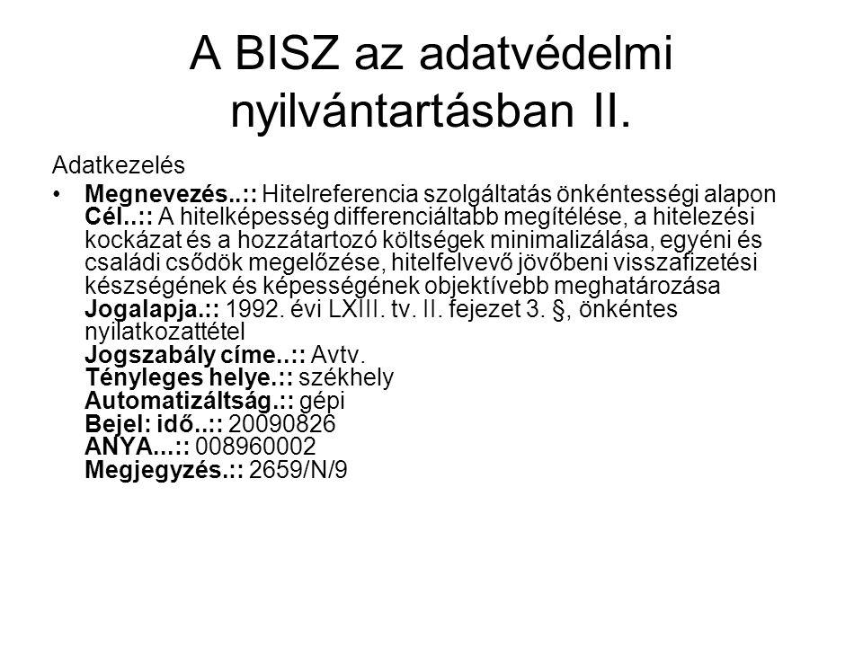 A BISZ az adatvédelmi nyilvántartásban II.