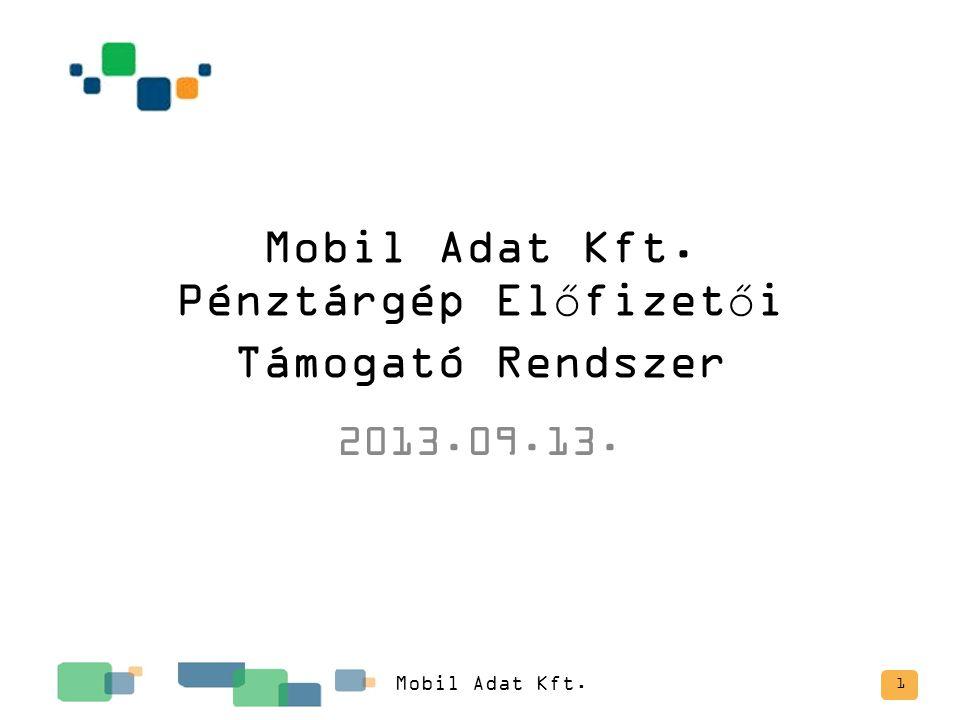 Mobil Adat Kft. Pénztárgép Előfizetői Támogató Rendszer