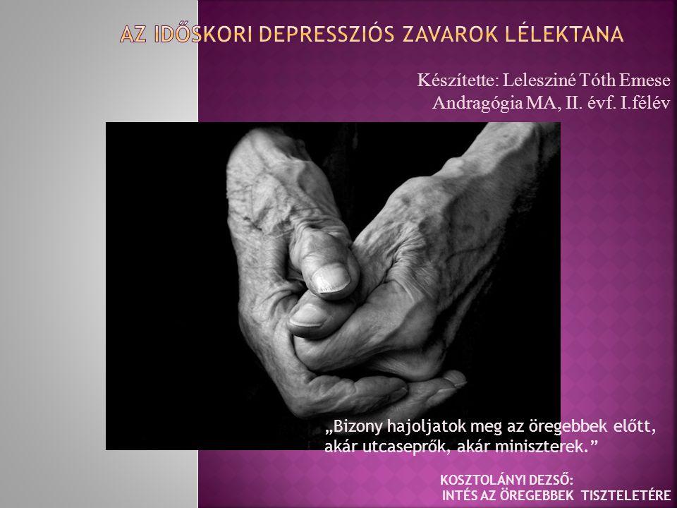 Az időskori depressziós zavarok lélektana