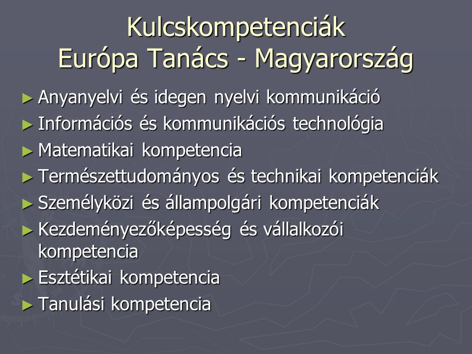 Kulcskompetenciák Európa Tanács - Magyarország