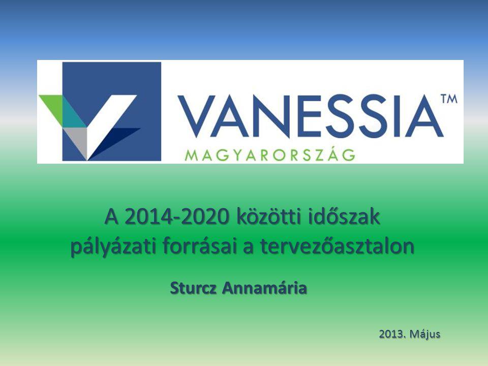 A 2014-2020 közötti időszak pályázati forrásai a tervezőasztalon