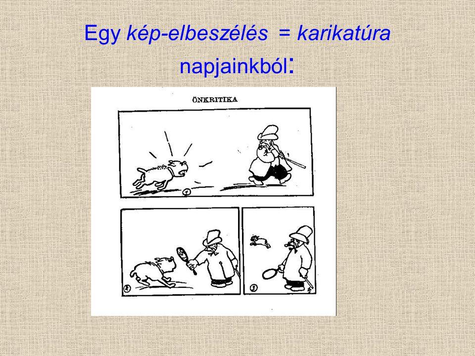 Egy kép-elbeszélés = karikatúra napjainkból: