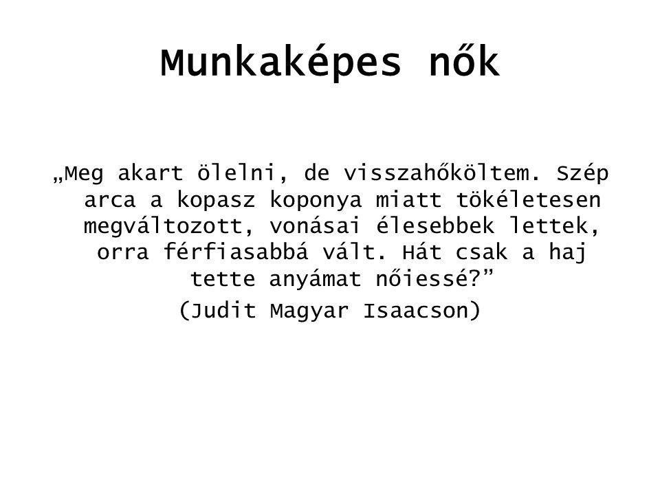 (Judit Magyar Isaacson)
