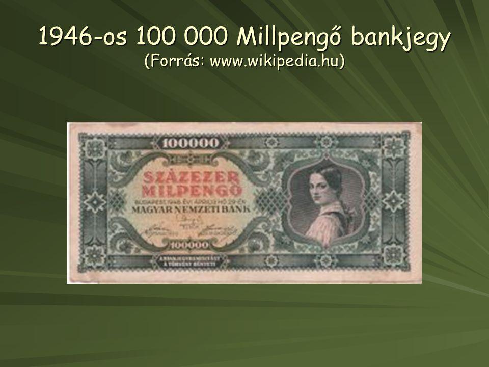 1946-os 100 000 Millpengő bankjegy (Forrás: www.wikipedia.hu)