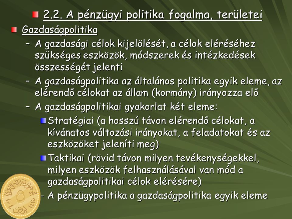 2.2. A pénzügyi politika fogalma, területei