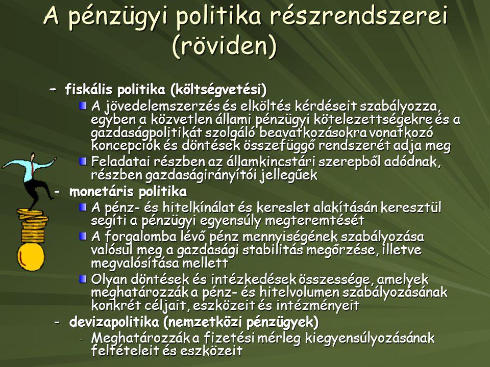 A pénzügyi politika részrendszerei (röviden)