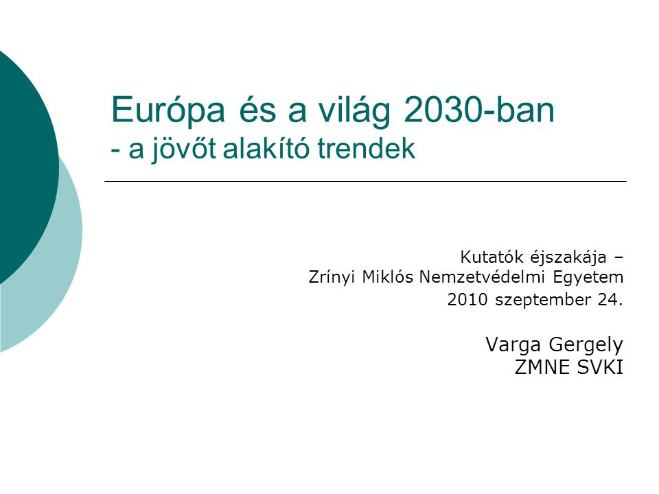 Európa és a világ 2030-ban - a jövőt alakító trendek
