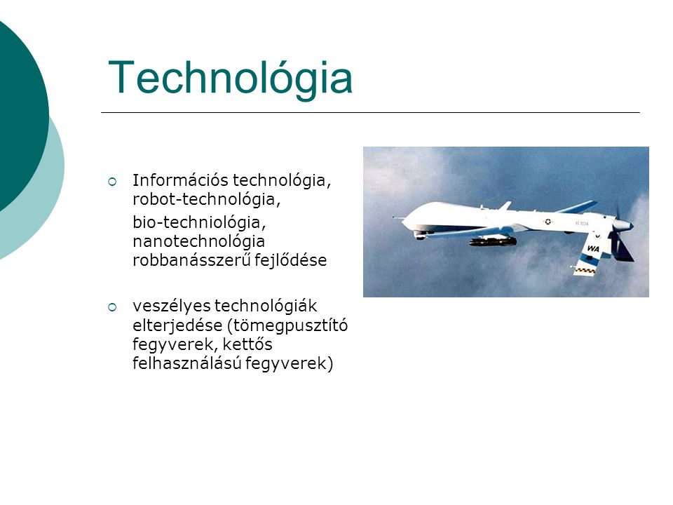 Technológia Információs technológia, robot-technológia,