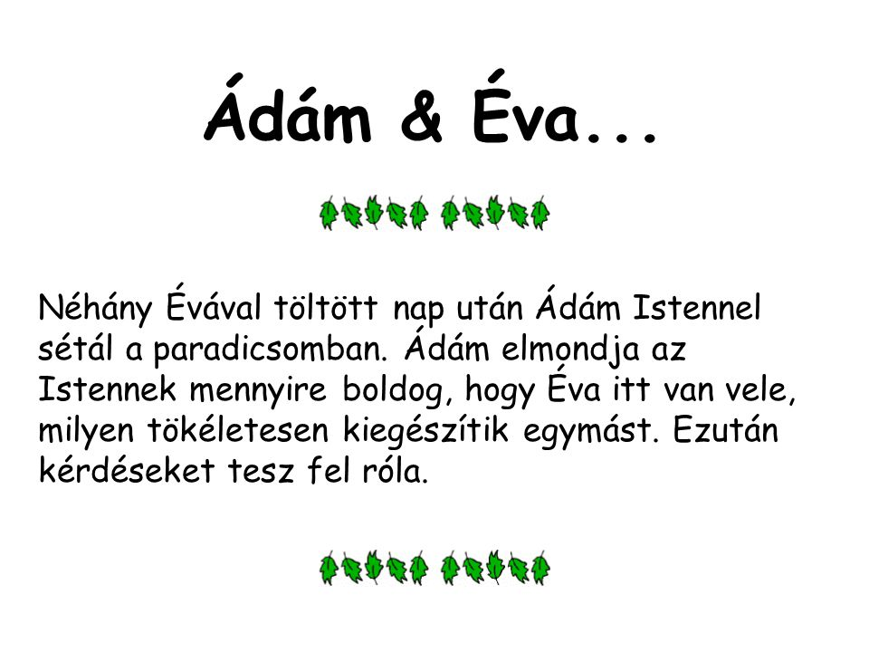 Ádám & Éva...