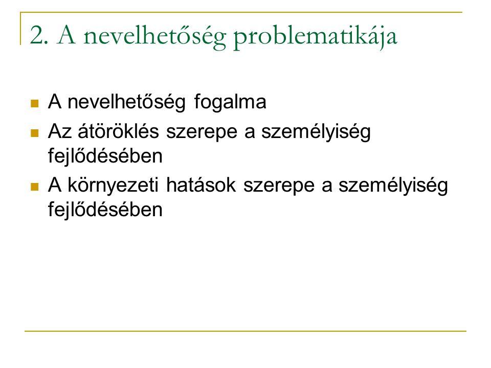 2. A nevelhetőség problematikája