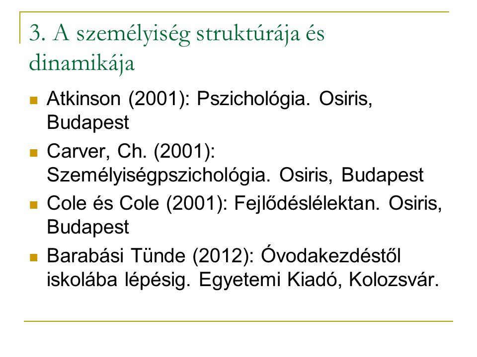 3. A személyiség struktúrája és dinamikája