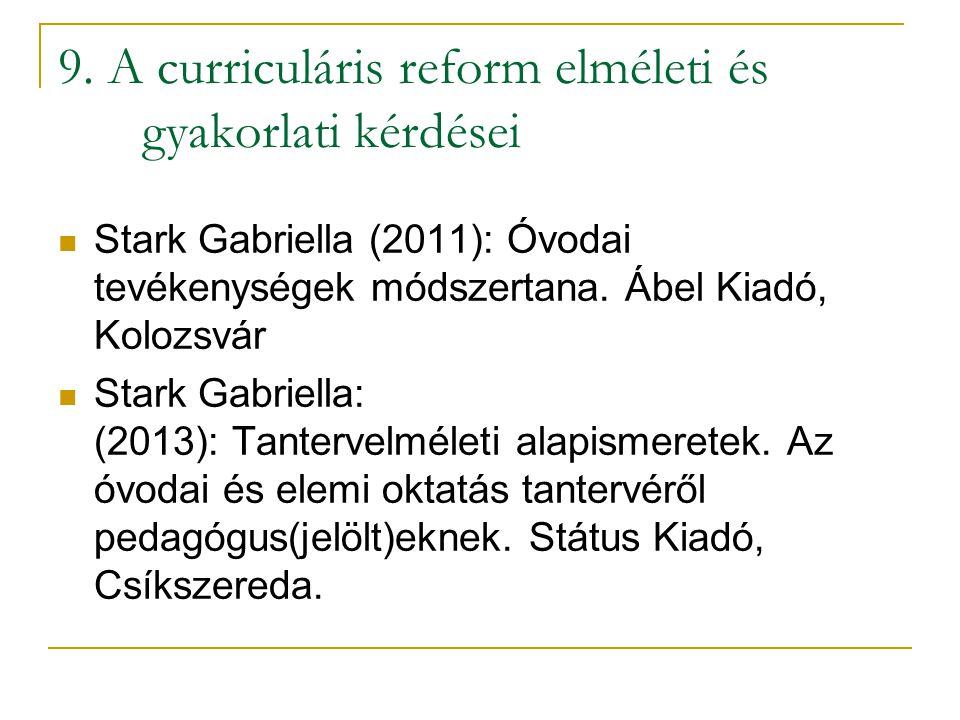 9. A curriculáris reform elméleti és gyakorlati kérdései