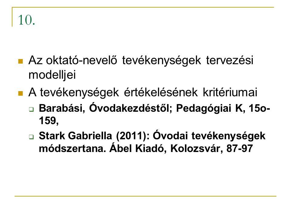 10. Az oktató-nevelő tevékenységek tervezési modelljei
