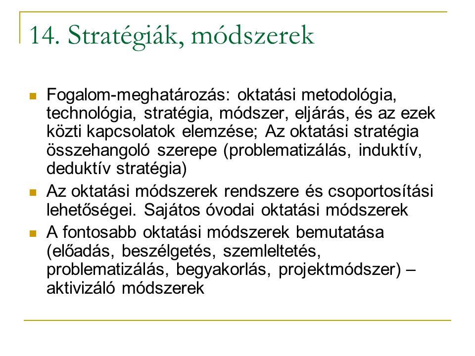 14. Stratégiák, módszerek