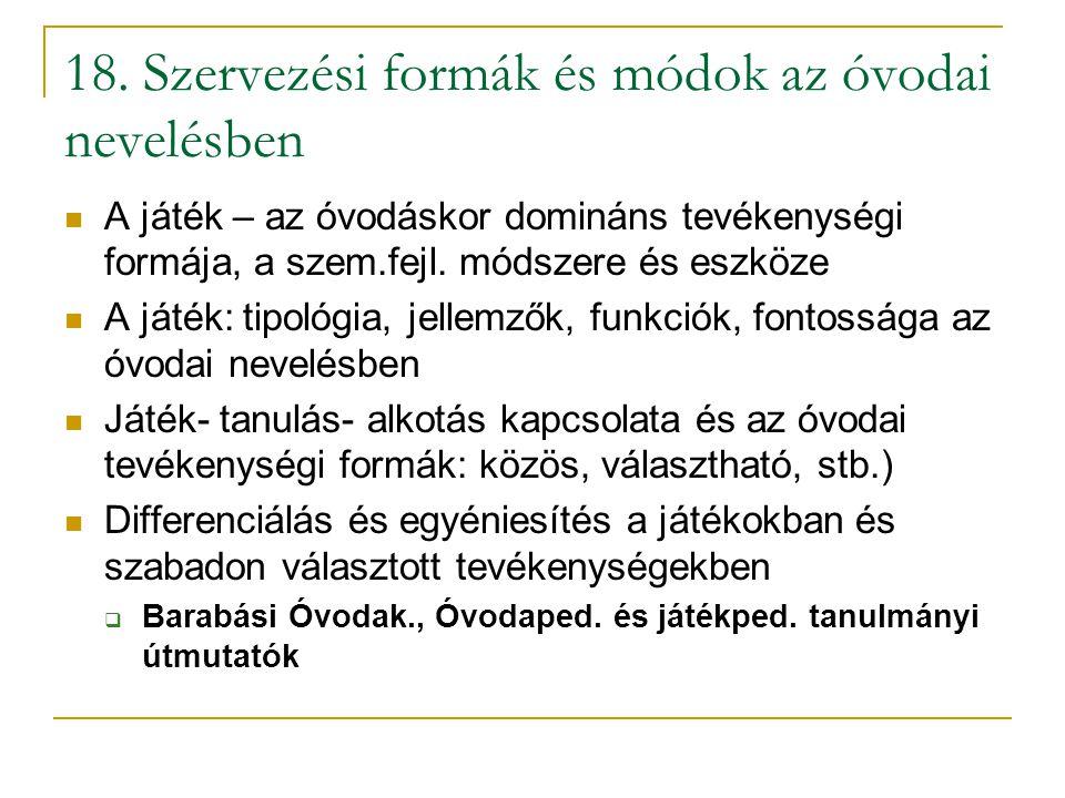 18. Szervezési formák és módok az óvodai nevelésben