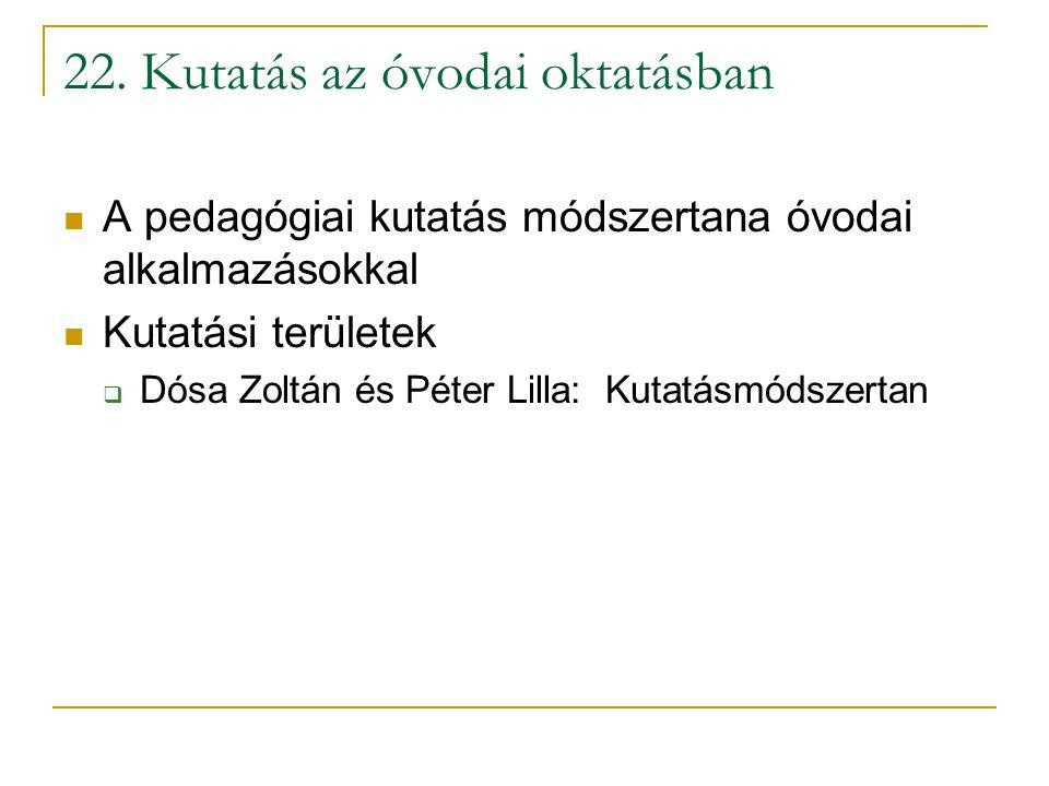 22. Kutatás az óvodai oktatásban