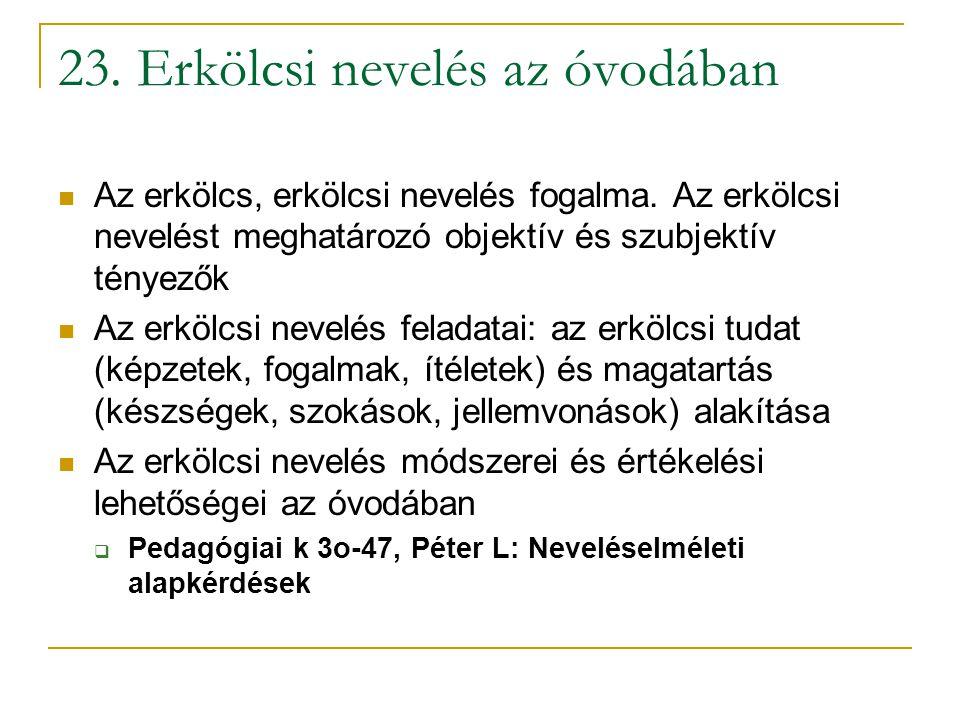 23. Erkölcsi nevelés az óvodában
