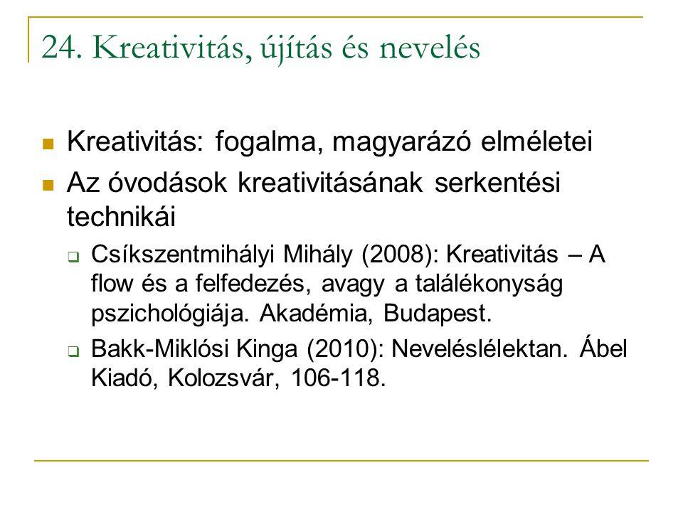 24. Kreativitás, újítás és nevelés