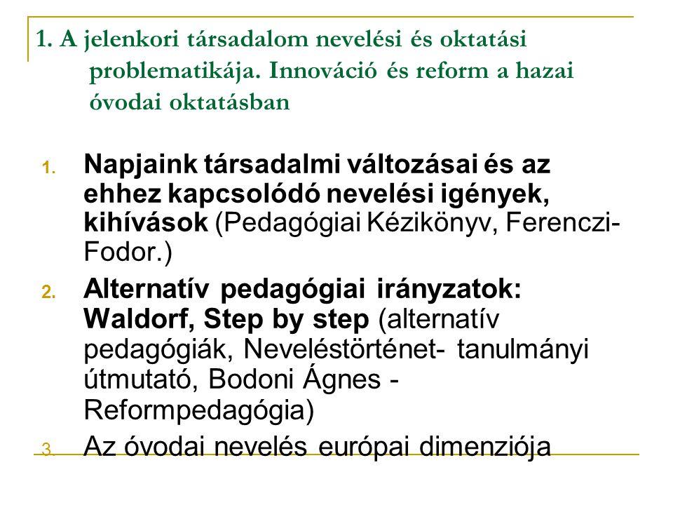 Az óvodai nevelés európai dimenziója