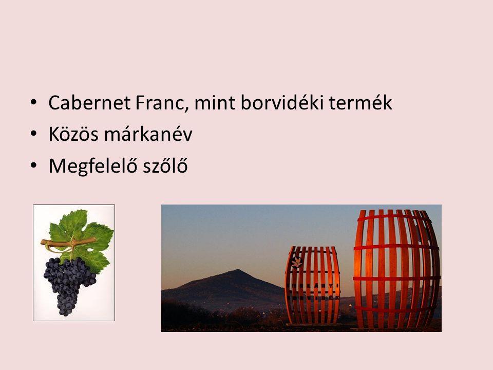 Cabernet Franc, mint borvidéki termék