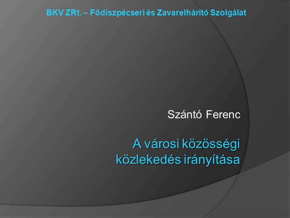 BKV ZRt. – Fődiszpécseri és Zavarelhárító Szolgálat