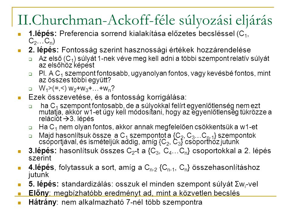 II.Churchman-Ackoff-féle súlyozási eljárás