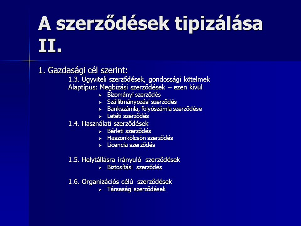 A szerződések tipizálása II.