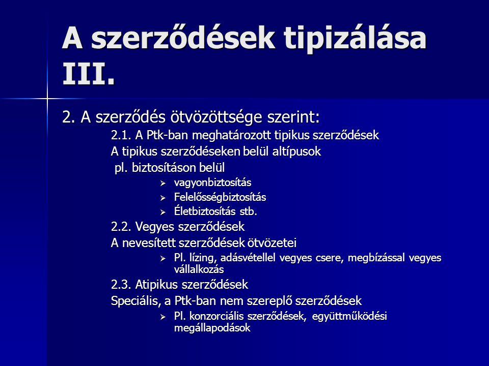 A szerződések tipizálása III.