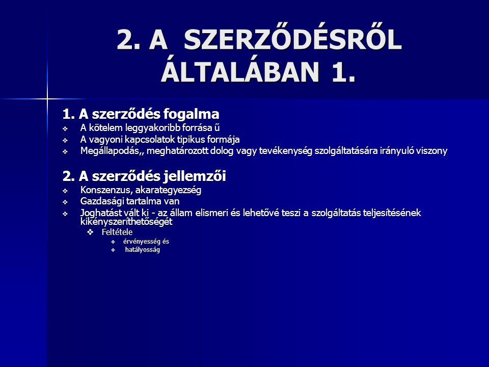 2. A SZERZŐDÉSRŐL ÁLTALÁBAN 1.