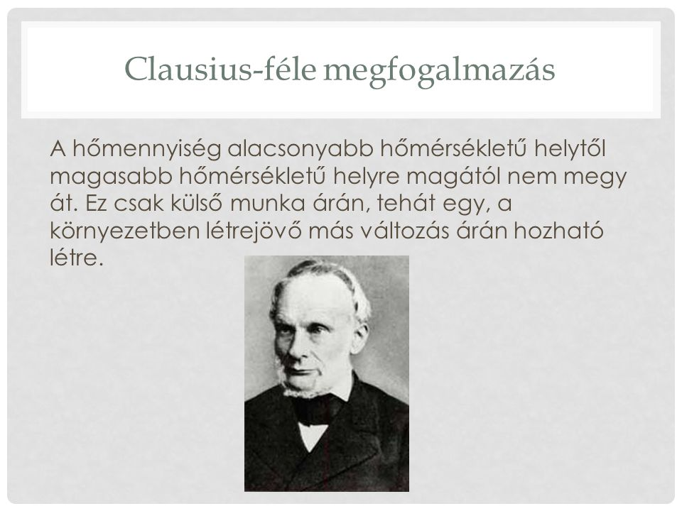 Clausius-féle megfogalmazás