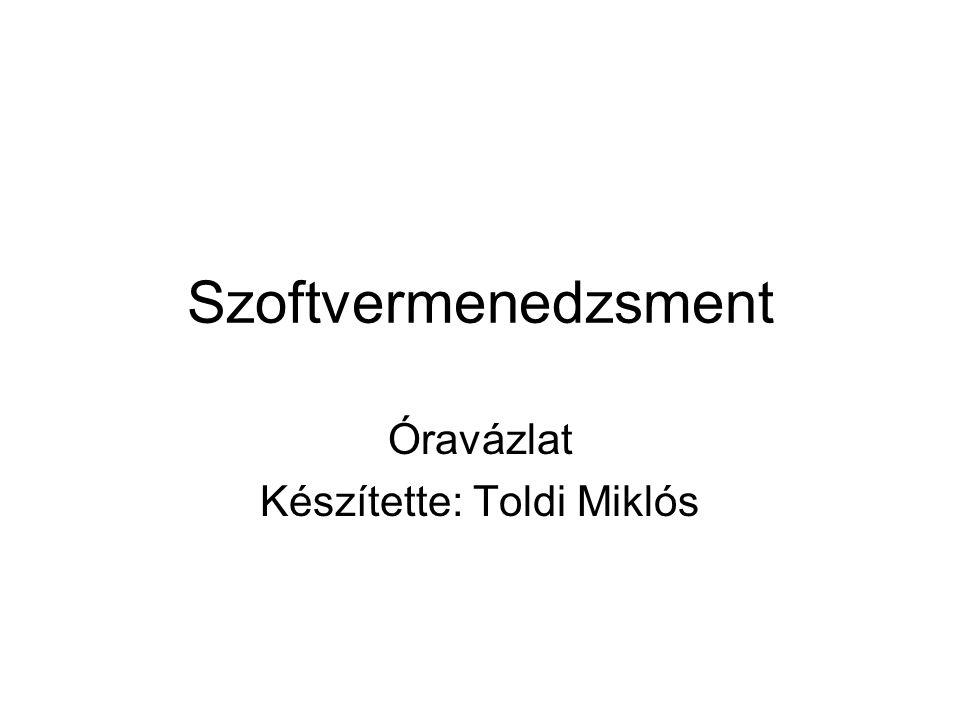 Óravázlat Készítette: Toldi Miklós